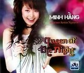 Queen Of The Night - Minh Hằng