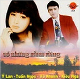C Nhng Nim Ring -  Lan ft. Tun Ngc ft. V Khanh ft. Kiu Nga