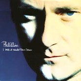 I Wish It Would Rain Down -  Phil Collins