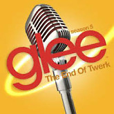 Glee - The End Of Twerk OST-The Glee Cast