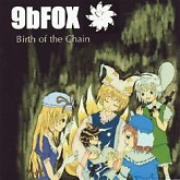 Birth of the chain-9bFOX
