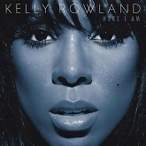 Here I Am - Kelly Rowland