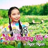 Album Quê Hương Tôi - Bé Ngọc Ngân