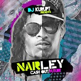 NARLEY (Ca$h Out / Future) (CD2) - Various Artists