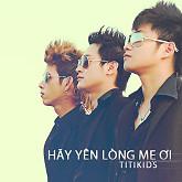 Album Hãy Yên Lòng Mẹ Ơi