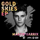 Gold Skies - EP - Martin Garrix