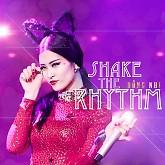 Shake The Rhythm (Remix)-Đông Nhi