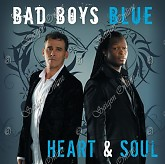 Heart &amp; Soul - Bad Boys Blue