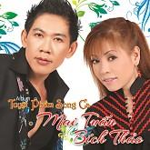 Album Tuyệt Phẩm Song Ca - Mai Tuấn,Bích Thảo