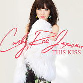 This Kiss (Single) - Carly Rae Jepsen