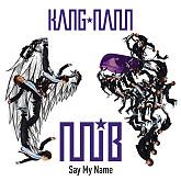 Album Say My Name