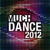 MuchDance 2012 - Various Artists