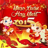 Album Tuyển Tập Nhạc Xuân 2015 Hay Nhất