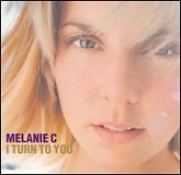 I Turn To You (CDS) - Melanie C