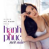 Album Hạnh Phúc Nơi Nào - Vy Oanh