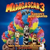 Madagascar 3: Europe's Most Wanted OST-Hans Zimmer ft. Various Artists