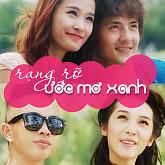 Rạng Rỡ Ước Mơ Xanh (Single) - Đông Nhi,Ông Cao Thắng,Phúc Bồ,Emily