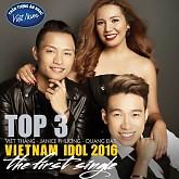 Top 3 Vietnam Idol 2016 (The First Single) - Việt Thắng ft.  Janice Phương ft.  Quang Đạt