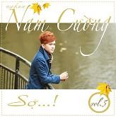 Album Nhạc: Sợ – Nam Cường 2012