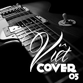 Việt Cover 5 - Various Artists