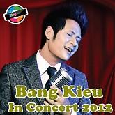Album Bằng Kiều In Concert 2012 (Liveshow Bằng Kiều Tại Việt Nam)