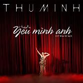 Yêu Mình Anh (Single) - Thu Minh