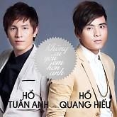 Không Ai Yêu Em Hơn Anh - Hồ Tuấn Anh,Hồ Quang Hiếu