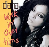 Working Overtime -  Diana Ross