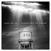 Bringing Back The Sunshine-Blake Shelton