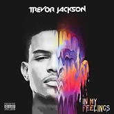 Album In My Feelings - Trevor Jackson