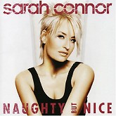 Naughty But Nice - Sarah Connor
