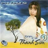 Tình Ca Thanh Sơn 1 - Phi Nhung