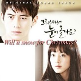 Will It Snow For Christmas OST