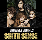 Sixth Sense - Brown Eyed Girls