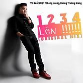 1234 Lên (Single) - Vũ Quốc Nhật