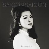 Sài Gòn. Saigon