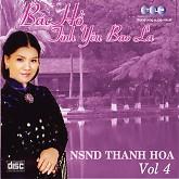 Bác Hồ Tình Yêu Bao La - NSND Thanh Hoa