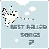 Album Best Ballad Songs 2 (Tuyển Tập Các Ca Khúc Ballad Hay Nhất)