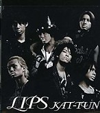 LIPS - KAT-TUN