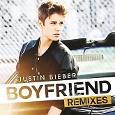 Boyfriend (Remixes) - Justin Bieber