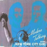 New York City Girl -  Modern Talking