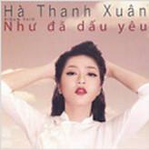 Như Đã Dấu Yêu - Hà Thanh Xuân