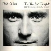 In The Air Tonight 88 Remix -  Phil Collins