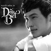 Dẫu Biết (Single) - Nguyễn Hồng Ân