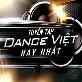 Việt Remix 1 (Tuyển Tập Những Ca Khúc Nhạc Dance Việt Nam Hay Nhất) - Various Artists