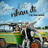Album Cùng Dắt Nhau Đi - It's Time