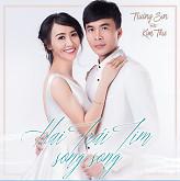 Album Hai Trái Tim Song Song - Trường Sơn,Kim Thư