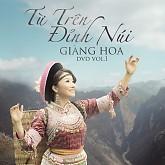Album Từ Trên Đỉnh Núi - Giàng Hoa