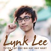 Album Tuyển Tập Các Bài Hát Hay Nhất Của Lynk Lee