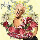 I'm Not Dead - Pink